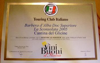 Vini Buoni d'Italia per la guida del Touring Club Italiano - Barbera La Sconsolata D.O.C. 2005.