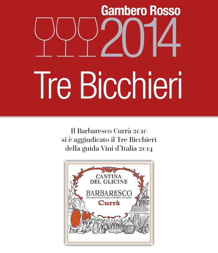 Tre Bicchieri Gambero Rosso Barbaresco Currà 2010.